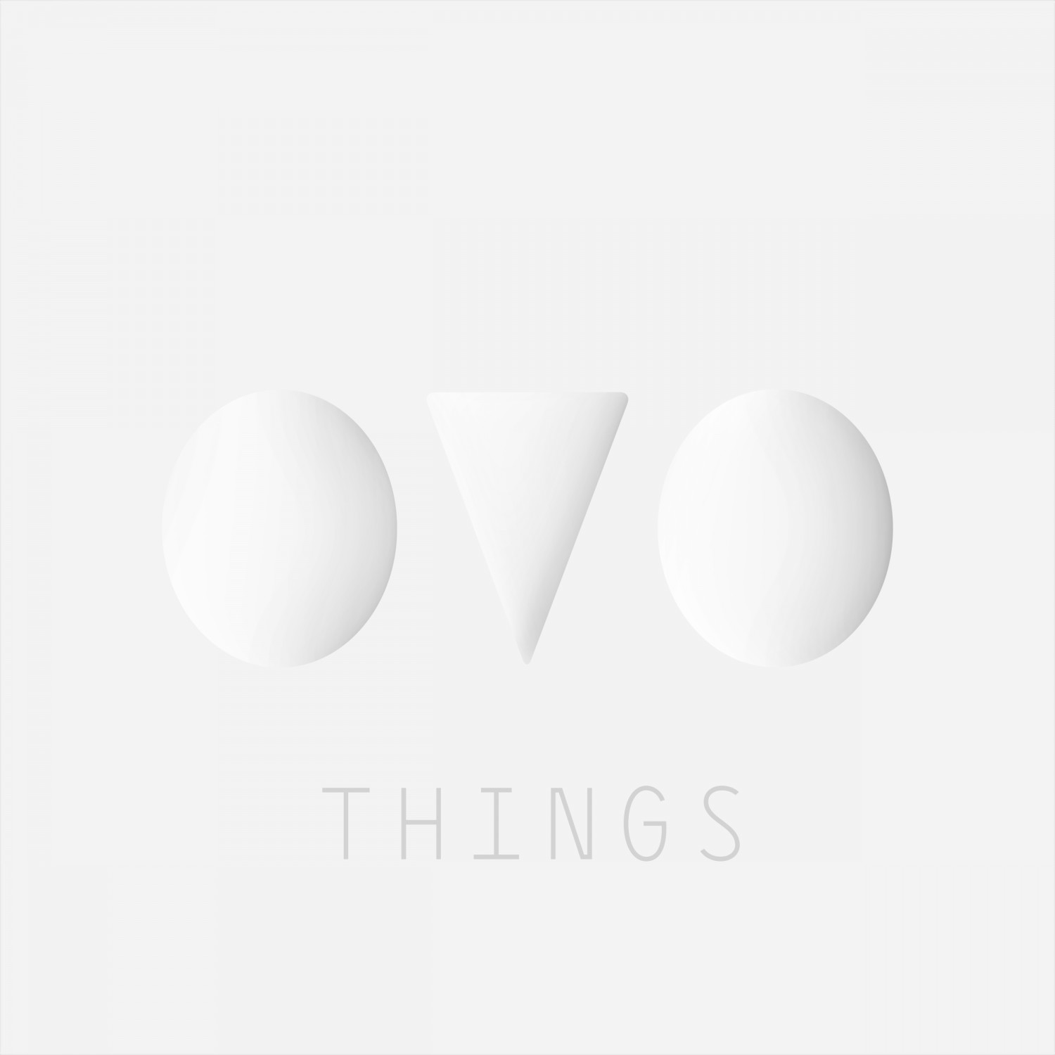 OVO THINGS